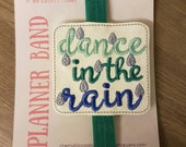 Dance In The Rain Planner Band