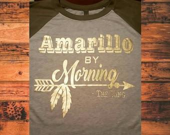 Amarillo by Morning - Custom Shirt