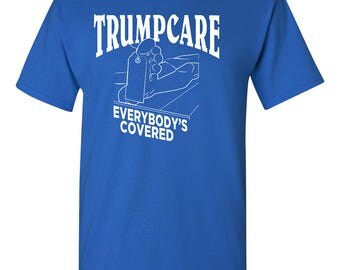 Trumpcare Evertbody's Covered Men's Tee Shirt 1609