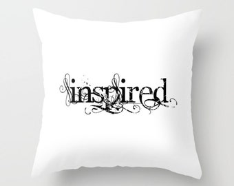 Inspired Pillow, Inspired Pillow Cover, Inspired Throw Pillow, Inspiration Pillow, Inspire Pillow, creative, Artist, Success, motivation,