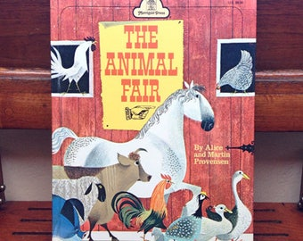 The Animal Fair by Alice and Martin Provensen, Hardcover, 1952