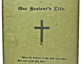 A Contemplation of Certain Events in Our Saviour's Life J. W. WILLIAMS 1892