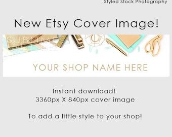 Etsy Cover Photo / Etsy Cover Image / Premade Etsy Banner / Premade Cover Photo / Shop Banner / Cover Image / Stock Photo / Style-127