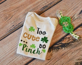 Too Cute To Pinch - St. Patrick's Day Outfit - St Patricks Day Shirt - Shamrock Bodysuit - Gold Bow - Baby Toddler or Girls