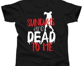 Cool Zombie Shirt - Zombie Apocalypse - Sundays Are Dead - Zombie Survival - Zombie Lover - Zombie Outbreak - Zombie Fan Gift - Zombie Tee