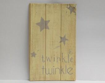 twinkle TWINKLE Rustic wall art - Reclaimed Wood Sign - Primitive art, Rustic painting, painting on wood, Stars, Twinkle little star art