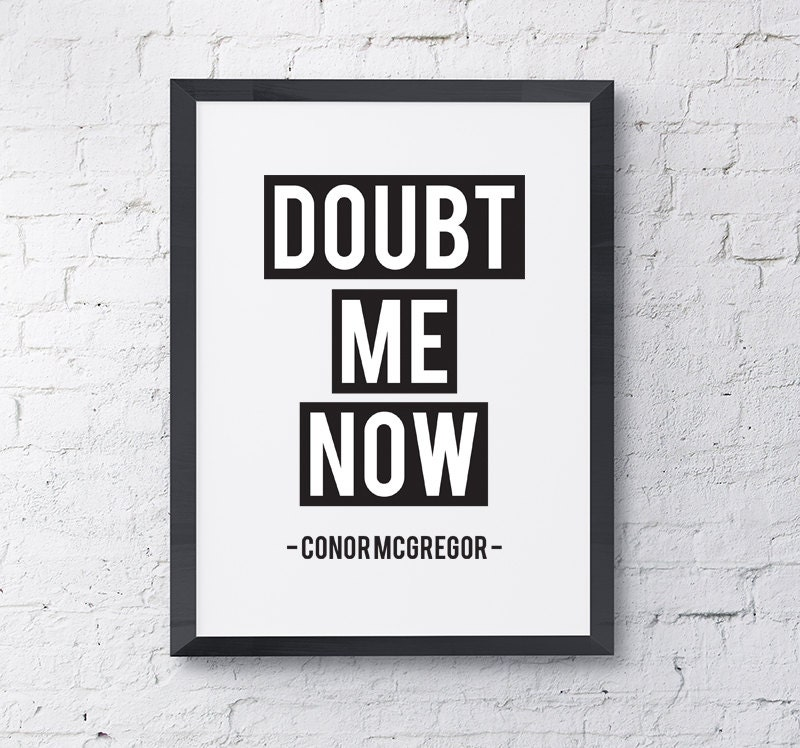 Typography Poster Doubt Me Now Conor McGregor UFC