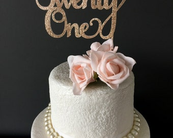 twenty one cake topper .. birthday cake topper .. 21st birthday topper .. 21