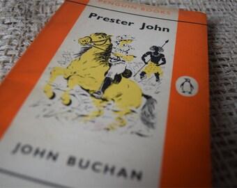 Prester John. John Buchan.  A Vintage Orange Penguin Book 1138. 1961