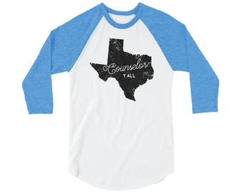 Texas Counselor Y'all 3/4 Sleeve Raglan | School T-shirt | School Counselor Spirit Shirt