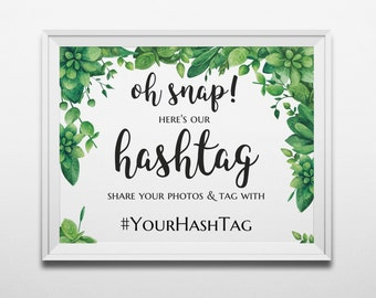 Green wedding hashtag sign template Floral instagram hashtag sign Greenery wedding print Oh snap wedding sign printable Hashtag banner 1W129