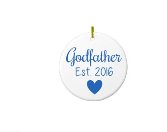 Godfather Ornament- Godfather Gift- Will You Be My Godfather gift- Gift for Godfather- Godparent Gift- Gift for Godparent- Baptism Gift