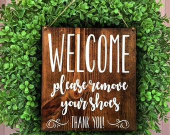 Please Remove Your Shoes Sign, Remove Shoe Sign, Welcome Door Sign, No Shoes Inside Sign, Entry Sign, Door Sign, Rustic Sign, Signs