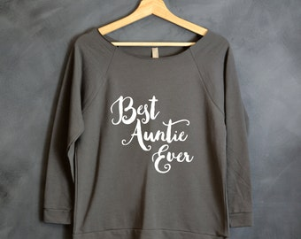 Best Auntie Ever Shirt, New Aunt Gift, Proud Aunt, BAE Shirt, Best Aunt Shirt, Christmas Gift for Aunt, Aunt Birthday Gift, Favorite Auntie
