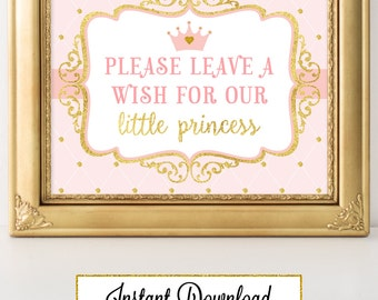 Princess Pink and Gold-A 008 Please leave a wish Party Sign Wall Art, Party Decoration, Baby Shower, Birthday, Bridal Shower