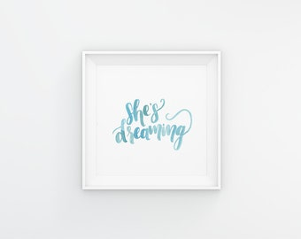 She's Dreaming | EXO Watercolor Lettering/Calligraphy A5 Digital Print - Instant Download