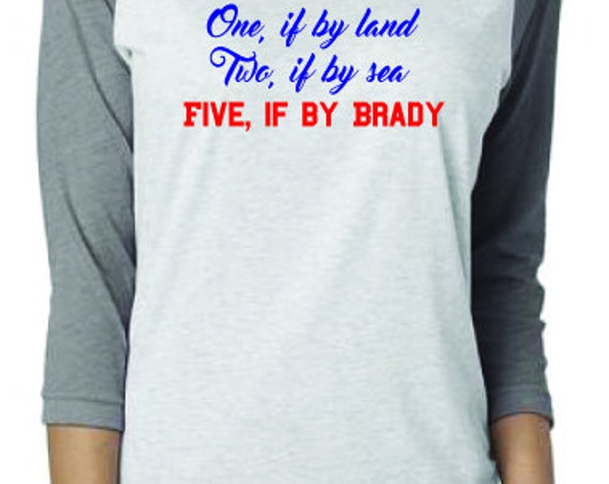 Featured listing image: New England Patriots Five if by Brady shirt in raglan baseball tshirt style or short-sleeved tee