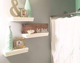 Get naked, Bathroom sign, Bathroom decor, Bathroom humor, Wood sign, Wood decor