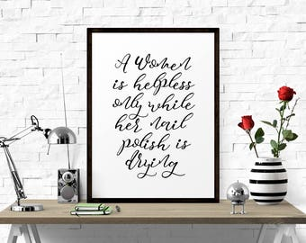 Poster A Women Is Helpless Only While.. Marilyn Monroe Wall Art, Nail Polish Print, Makeup Room Decor, Makeup Lover Gift
