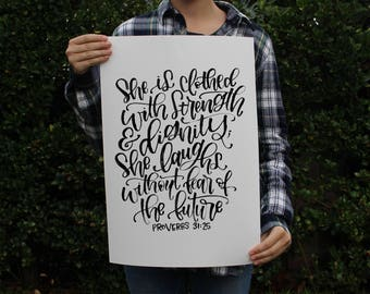 Proverbs 31:25 Art Print - She is clothed with strength and dignity; she laughs without fear of the future. - Bible Verse Scripture Print