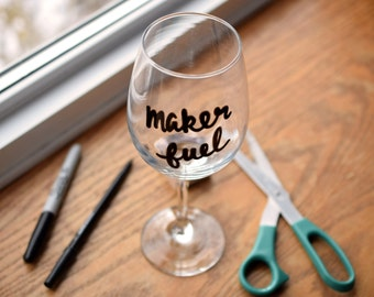 """Funny Wine Glass """"Maker Fuel"""", Gift for Maker, Painted Wine Glass, Wine Lover Gift"""