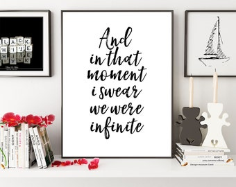And In That Moment I Swear We Were Infinite, Book Lover Gift, Literary Gift, Book Lover Gift, Literary Quote, Literary Poster, Digital Print