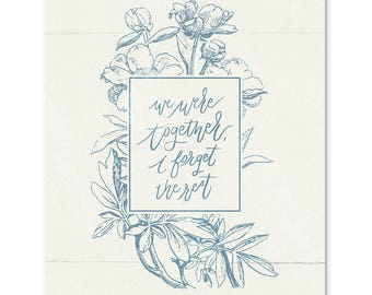 We Were Together Print // Walt Whitman Quote, Art Print, Handlettering Print, Floral Art