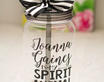 Joanna Gaines Tumbler,  Shiplap, HGTV, Magnolia Market, Gift for her, Joanna Gaines spirit animal, mason jar cup, Chip Gaines, fixer upper