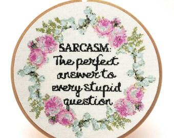 Sarcastic Cross Stitch -Sarcasm -Funny Cross Stitch -Subversive Cross Stitch -Modern Farmhouse-Modern Cross Stitch Office Decor- PDF Pattern