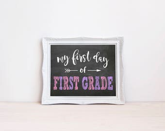 "First Day Of First Grade Chalkboard Sign || 8""x10"" DIGITAL DOWNLOAD First Day Of School Chalkboard Printable 