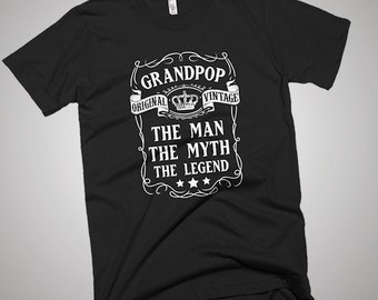 Grandpop the Man the Myth the Legend Father T-Shirt