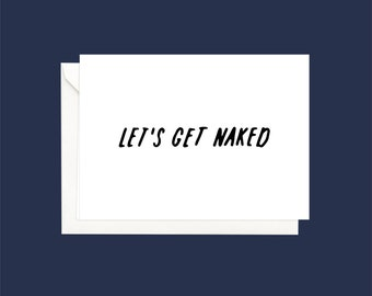 let's get naked -  A6 folded card  with envelope