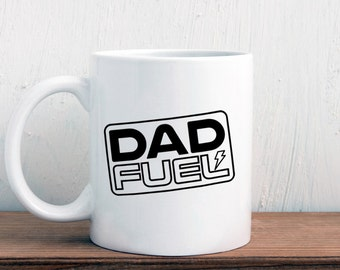 Dad fuel mug, gift for new dad, father mug (M416)