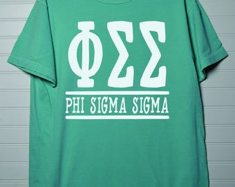 Phi Sigma Sigma 133 Sorority Comfort Color Shirt Short Sleeve or Long Sleeve with White or Colored Design