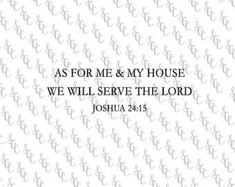 Reusable Stencil - Joshua 24:15 Bible Verse - Many Sizes to Choose from!