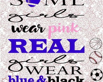 Real Girls Wear Team Colors SVG DXF Digital Cut File