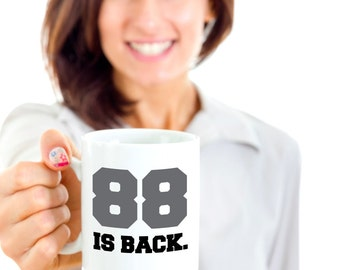 Dale Jr. Coffee Mug - Dale Earnhardt Jr Gifts - NASCAR 88 Coffee Mug - 88 Is Back