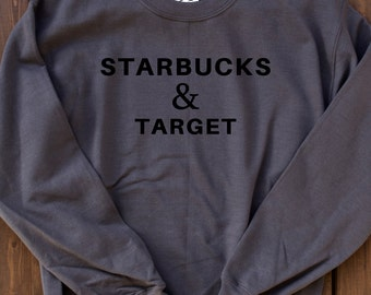 Starbucks Shirt, Tumblr Shirt, Funny Sweatshirt, Gifts for Mom, Crewneck Sweatshirt, Fleece Crewneck Sweatshirt, Cute Sweatshirts for Teens