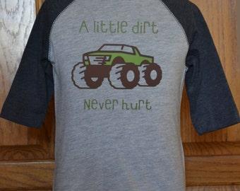 Monster Truck Shirt, Lifted Truck Shirt, Kids Lifted Truck, Kids Pick Up Truck Shirt, Kids Monster Truck Shirt, A little dirt never hurt