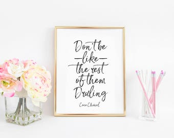 Don't Be Like Rest Of Them Darling Fashion Wall art Fashion Art Printable Art Inspirational Poster COCO CHANEL QUOTES Coco Chanel Wall Decal