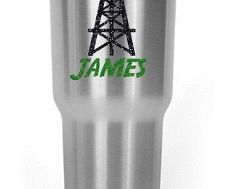 Custom Personalized Oil Derrick Decal with Name / Yeti / RTIC / Corksicle / Ozark / Cup / Oil Field / Gift / Man / Oilfield Wife