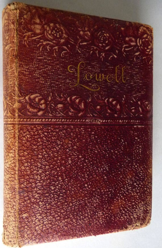 The Early Poems of James Russell Lowell Leather Bound Edition 1892 Thomas Y. Crowell Publisher Poetry Verse Antique Vintage Collectible