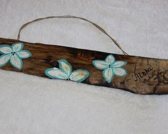 "Driftwood ""Aloha"" with Hand Painted Flowers"