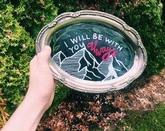 I Will Be With You Always | Hand-lettered Plaque | Home Decor | Matthew 28:20 |