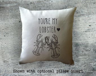 Valentine's Day Gift  You're my lobster /  decorative throw pillow cover/ cotton anniversary gift/ valentine's gift/ couples gift