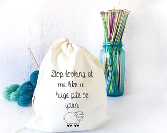 Yarn Organizer- Yarn Holder- Yarn Storage- Funny Project Bag- Drawstring Project Bag for Knitting- Knitting Humor - Sock Knitting- Yarn Bowl
