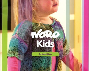 Noro Kids - Jane Ellison - 12 Knitting Patterns for Boys and Girls 1-10 yrs Garments and Blanket