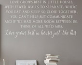 Love Grows Best in Little Houses - Love Grows Best- Vinyl Wall Decal- Home Decor- Wedding