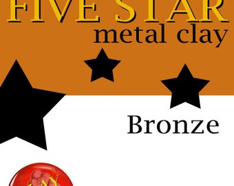 Five Star Bronze Clay 25g torch and kiln firable
