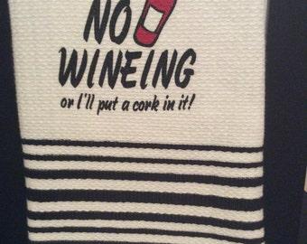 No Wineing RV Towel